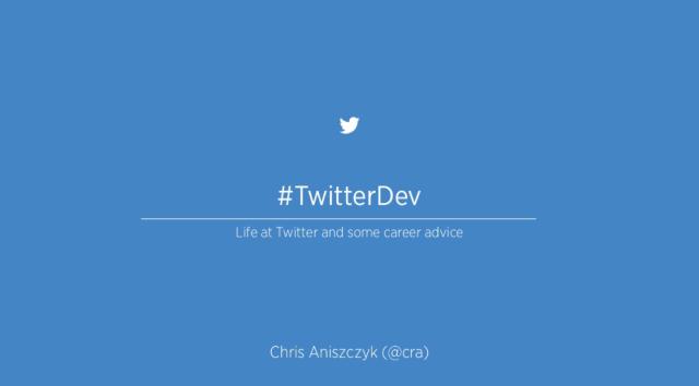 Twitter Dev Presentation